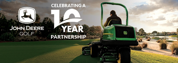 Celebrating 10 Years with John Deere Golf & Sports Turf